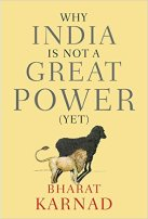 Why India is not a Great Power.jpg